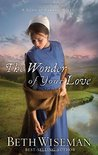 The Wonder of Your Love (Land of Canaan #2)