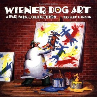 Wiener Dog Art by Gary Larson
