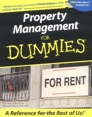 Property Management for Dummies by Robert S. Griswold