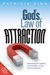 God's Law of Attraction: Re...