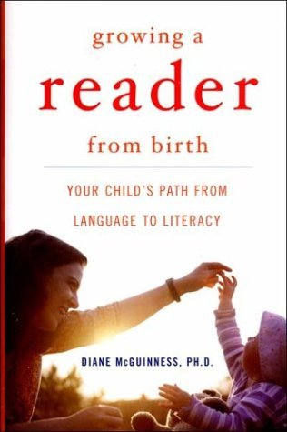Growing a Reader from Birth by Diane Mcguinness