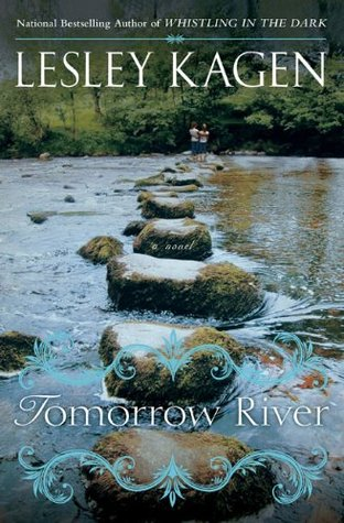 Tomorrow River by Lesley Kagen