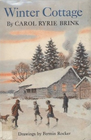 Winter Cottage by Carol Ryrie Brink