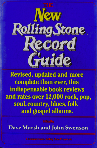 The New Rolling Stone Record Guide by Dave Marsh