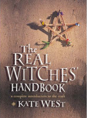 The Real Witches' Handbook by Kate West