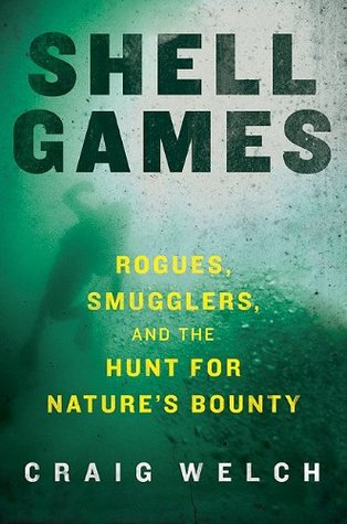 Shell Games by Craig Welch