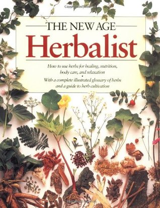 The New Age Herbalist by Richard Mabey