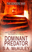 Dominant Predator (The Borders War, #2)