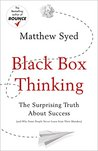Black Box Thinking: The Surprising Truth About Success