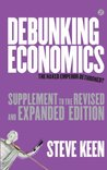 Debunking Economics: Supplement to the Naked Emperor Dethroned?