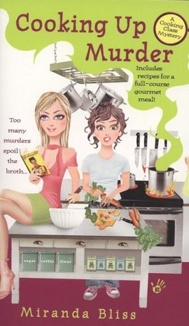 Cooking Up Murder (A Cooking Class Mystery, #1)