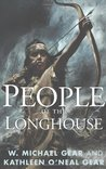 People of the Longhouse (Iroquois, #1) (North America's Forgotten Past, #17)