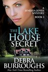 The Lake House Secret (A Jenessa Jones Mystery, #1)