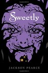 Sweetly (Fairytale Retellings, #2)