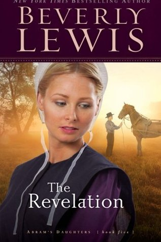 The Revelation by Beverly  Lewis
