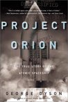 Project Orion: The True Story of the Atomic Spaceship