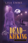 Dead and Kicking (The Harry Russo Diaries, #1)