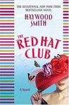The Red Hat Club by Haywood Smith