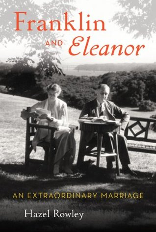 Franklin and Eleanor by Hazel Rowley