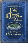 On the Edge of the Dark Sea of Darkness (The Wingfeather Saga, #1)