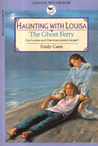 The Ghost Ferry (Haunting with Louisa, #3)