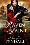 The Raven Saint (Charles Towne Belles Book 3)