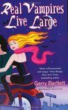 Real Vampires Live Large (Glory St. Clair, #2)