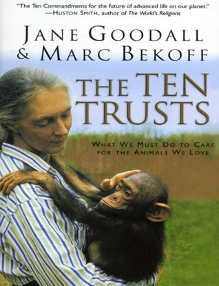 The Ten Trusts by Jane Goodall
