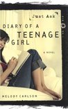 Just Ask (Diary of a Teenage Girl: Kim, #1)