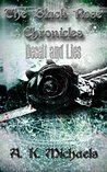 The Black Rose Chronicles, Deceit and Lies, Book 1