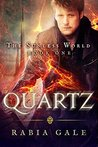 Quartz: The Sunless World Book One