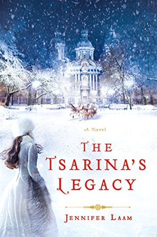 The Tsarina's Legacy: A Novel