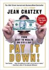 Pay It Down!: From Debt to Wealth on $10 a Day