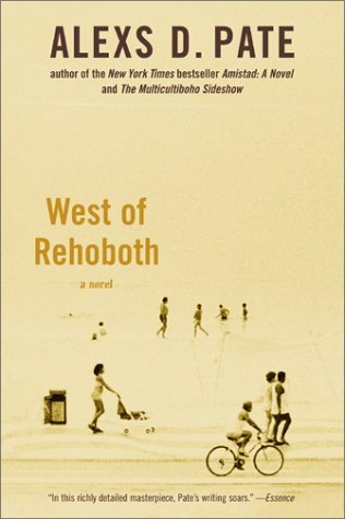 West of Rehoboth by Alexs D. Pate