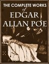 The Complete Works of Edgar Allan Poe (Illustrated, complete,... by Edgar Allan Poe