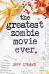 The Greatest Zombie Movie Ever