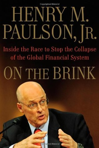 On the Brink by Henry M. Paulson Jr.