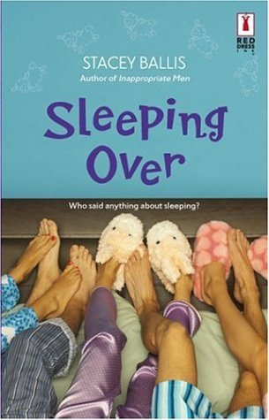 Sleeping Over by Stacey Ballis