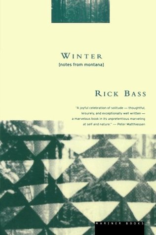 Winter by Rick Bass
