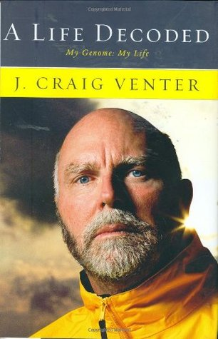 A Life Decoded by J. Craig Venter