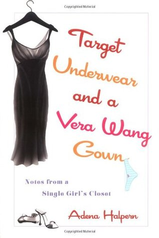 Target Underwear and a Vera Wang Gown by Adena Halpern