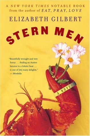 Stern Men by Elizabeth Gilbert