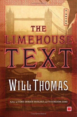 The Limehouse Text by Will Thomas
