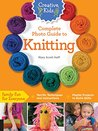 Creative Kids Complete Photo Guide to Knitting
