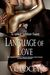 Language of Love (To Love a Wildcat #5)