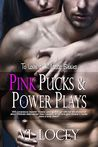 Pink Pucks & Power Plays (To Love a Wildcat, #1)