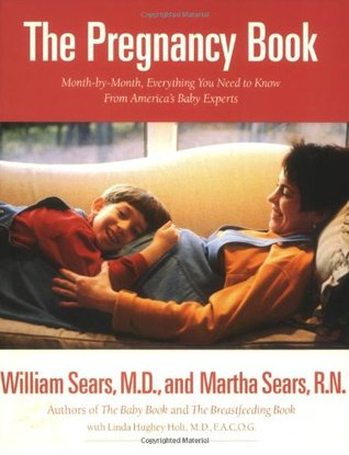 The Pregnancy Book by William Sears
