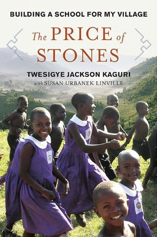 The Price of Stones by Twesigye Jackson Kaguri