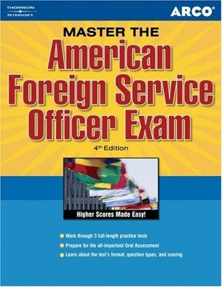 Arco Master the American Foreign Service Officer Exam by Elaine Bender