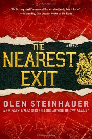 The Nearest Exit by Olen Steinhauer